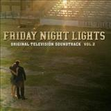 Filmes - Friday Night Lights (Original Television Soundtrack, Vol. 2)