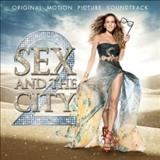Filmes - Sex And The City 2 (Original Motion Picture Soundtrack)