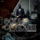 Filmes - Sound Of Noise (Original Motion Picture Soundtrack)