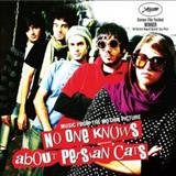 Filmes - No One Knows About Persian Cats (Music From The Motion Picture)