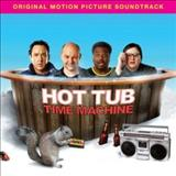 Filmes - Hot Tub Time Machine (Original Motion Picture Soundtrack)