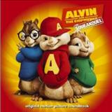 Filmes - Alvin And The Chipmunks: The Squeakquel (Original Motion Picture Soundtrack)