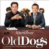 Filmes - Old Dogs (An Original Walt Disney Records Soundtrack)