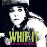 Filmes - Whip It (Music From The Motion Picture)