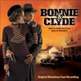 Filmes - Bonnie & Clyde (Original Broadway Cast Recording)