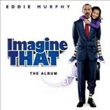 Filmes - Imagine That (The Album)