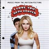 Filmes - I Love You Beth Cooper (Music From The Motion Picture)