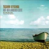Filmes - Yaşamın Kıyısında / Auf Der Anderen Seite (Orijinal Film Müzikleri)