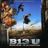 Filmes - Banlieue 13 Ultimatum (Bande Originale Inspirée Du Film)