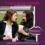 Filmes - I Cant Think Straight (Original Motion Picture Soundtrack)