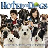 Filmes - Hotel For Dogs (Music From The Motion Picture)