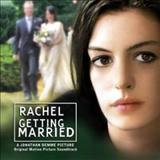 Filmes - Rachel Getting Married (Original Motion Picture Soundtrack)