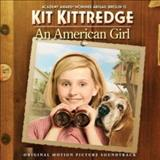 Filmes - Kit Kittredge: An American Girl (Original Motion Picture Soundtrack)
