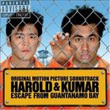 Filmes - Harold & Kumar Escape From Guantanamo Bay (Original Motion Picture Soundtrack)
