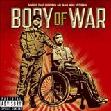 Filmes - Body Of War: Songs That Inspired An Iraq War Veteran (Original Motion Picture Soundtrack)