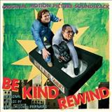 Filmes - Be Kind Rewind (Original Motion Picture Soundtrack)