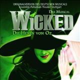 Filmes - Wicked: Die Hexen Von Oz (2007 Original Stuttgart Cast)