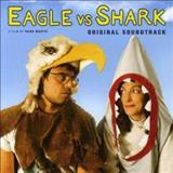 Filmes - Eagle Vs Shark (Original Soundtrack)