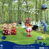 Filmes - In The Night Garden a Musical Journey The Album
