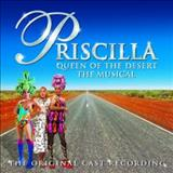 Filmes - Priscilla Queen Of The Desert Stage Musical (The Musical Original Cast Recording)