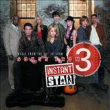 Filmes - Songs From Instant Star 3 (Music From The Hit Tv Show)