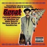 Filmes - Borat: Stereophonic Musical Listenings That Have Been Origin In Moving Film (Soundtrack From The Motion Picture)