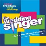 Filmes - The Wedding Singer - Original Broadway Cast Recording