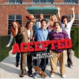Filmes - Accepted: Original Motion Picture Soundtrack