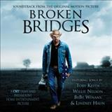 Filmes - Broken Bridges (Soundtrack From The Original Motion Picture)