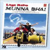 Filmes - Lage Raho Munna Bhai (Soundtrack)