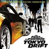 Filmes - The Fast And The Furious: Tokyo Drift (Original Motion Picture Soundtrack)