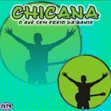 Chicana  - O Axé 100 Freio Da Bahia - Chicana  - O Axé 100 Freio Da Bahia