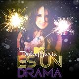 Dulce Maria - Es Un Drama