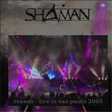 Shaman - Reason Live In São Paulo [Bootleg]