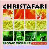 Christafari - Reggae Worship