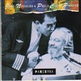 João Nogueira - João Nogueira & Paulo Cesar Pinheiro - Parceria