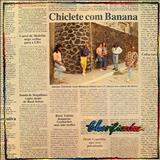 Chiclete Com Banana - Classificados