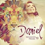 Renascer Praise - Renascer Praise 19 - Daniel