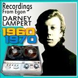 Darney Lampert - Recordings From Egon A. Schaeffer