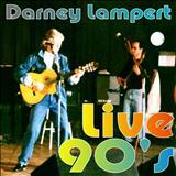 Darney Lampert - Darney live 90s