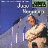 João Nogueira - João Nogueira - Raízes do Samba