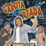Wesley Safadão e Garota Safada - Banda Garota Safada Vol. 2