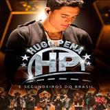 Hugo Pena & Gabriel - Segundeiros Do Brasil
