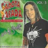 Wesley Safadão e Garota Safada - Banda Garota Safada Vol. 3