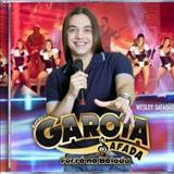 Wesley Safadão e Garota Safada - Banda Garota Safada Vol. 06 - Forró Na Balada