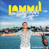 Jammil e Uma Noites - De Todas As Praias: Ao Vivo
