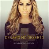 Michelle Nascimento - Desafio No Deserto