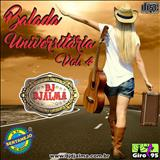 DJ Djalma - Balada Universitária Vol. 04