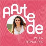 Paula Fernandes - A Arte De Paula Fernandes (Live)