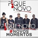 Pique Novo -  #Novos Momentos